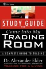 Wiley Trading: Come into My Trading Room :A study Guide for A Complete Guide to