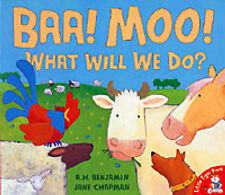 Baa, Moo, What Will We Do? by Jane Chapman, A. H. Benjamin (Paperback) New Book