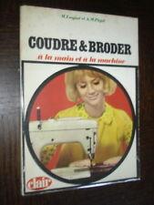 COUDRE & BRODER A LA MAIN ET A LA MACHINE - M. Luquat E.M. Pajot 1968