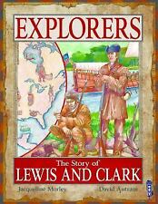 The Story of Lewis and Clark (Explorers)-ExLibrary