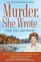 Murder, She Wrote: Hook, Line, and Murder by Fletcher, Jessica, Bain, Donald, P