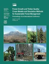 Forest Growth and Timber Quality: Crown Models and Simulation Methods for...