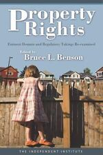 Property Rights: Eminent Domain and Regulatory Takings Re-examined, , Good Book
