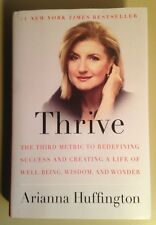 Thrive  Hardcover-2014   signed by Arianna Huffington ISBN: 9780804140843