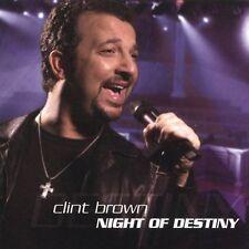 Brown, Clint : Night of Destiny CD