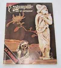 Revue d'art L'ESTAMPILLE n°32 1972 La Provence Directoire Netsuke Jean Carriès
