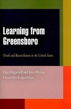 Learning from Greensboro: Truth & Reconciliation in the United States by Lisa M