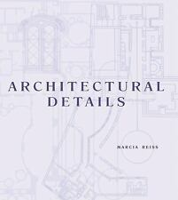 Architectural Details by Marcia Reiss
