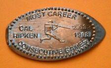 Cal Ripken elongated penny Usa cent Mlb Baseball coin Most Career Consecutive Gm