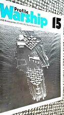 PROFILE WARSHIP #15: USS ENTERPRISE: (CVAN-65) NUCLEAR ATTACK CARRIER (1972)