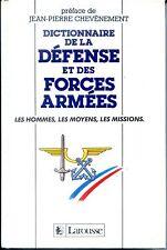 DICTIONNAIRE DE LA DEFENSE ET DES FORCES ARMEES 1988 - Armée française