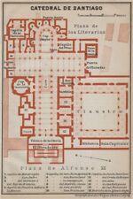 CATHEDRAL OF /  CATEDRAL DE SANTIAGO floor plan. Spain España mapa 1913