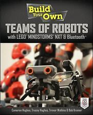 Build Your Own Teams of Robots with LEGO® Mindstorms® NXT and Bluetooth® (Electr