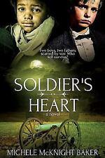 Soldier's Heart by Michele McKnight Baker (2015, Paperback)