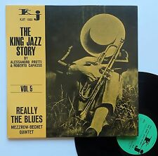 "LP Mezzrow bechet Quintet  ""Really the blues"" The king jazz story vol.5"