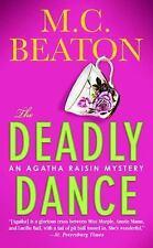 NEW - The Deadly Dance (Agatha Raisin Mysteries, No. 15) by Beaton, M. C.