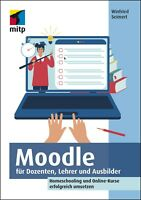 Moodle für Dozenten, Lehrer und Ausbilder (Buch) +++ Neu & direkt vom Verlag +++