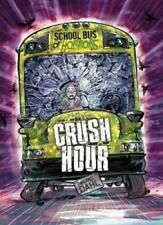 Crush Hour (Zone Books: School Bus of Horrors) by Dahl, Michael Book The Cheap