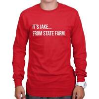 Jake From State Farm Cool Gift Cute Edgy Sarcastic Funny Gym Long Sleeve Tee