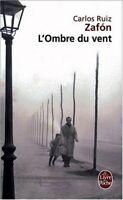 L'Ombre Du Vent (in French) (Le Livre de Poche) by Zafon, Carlos Ruiz Book The