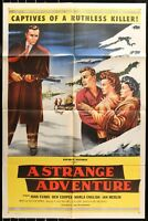 A STRANGE ADVENTURE  ORIGINAL 1956 Noir 1-SHEET MOVIE POSTER 27 x 41 RARE