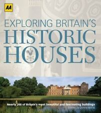 Exploring Britain's Historic Houses (AA Illustrated Reference),Donna Wood