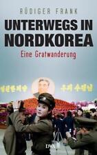 EV*14.2.2018 Unterwegs in Nordkorea von Rüdiger Frank (2018, Gebundene Ausgabe)