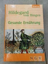 Hildegard von Bingen Gesunde Ernährung