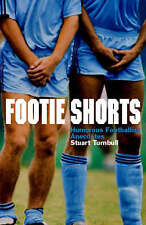 Footie Shorts: A Collection of Anecdotes from the Beautiful Game-ExLibrary
