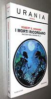 I Morti ricordano - Racconti dell'orrore Vol.2 - R.E.Howard - Urania Horror N.10
