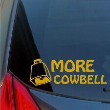 More Cowbell vinyl sticker decal SNL Ferrell Fallon Walken Saturday Night Live