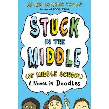 Stuck in the Middle (of Middle School): A Novel in Doodles-ExLibrary