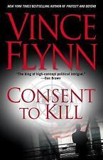 Consent to Kill: A Thriller (A Mitch Rapp Novel) - LikeNew - Flynn, Vince -