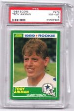 Troy Aikman ,(Rookie) 1989 Score,(Graded), PSA 8 NM-MT !!