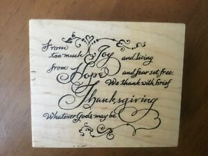 PSX Joy Hope Thanksgiving Whatever Gods may be G-3318 Rubber Stamp