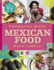 Mexican Food Made Simple,Thomasina Miers
