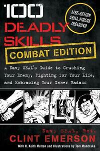100 Deadly Skills: COMBAT EDITION by Clint Emerson (Paperback, January 19, 2021)