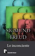 Lo Inconciente by Sigmund Freud (2012, Paperback)