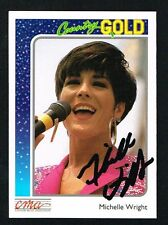 Michelle Wright #72 signed autograph 1992 CMA Country Gold Music Trading Card