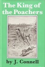 CONNELL J.P. POACHING & FIELD SPORTS BOOK KING OF THE POACHERS hardback BARGAIN