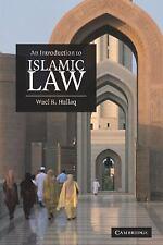 An Introduction to Islamic Law: By Hallaq, Wael B.