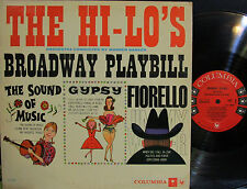 "Hi-Lo's - Broadway Playbill (Columbia CL 1416) (Mono) (""Gypsy"", ""Sound of Music"""