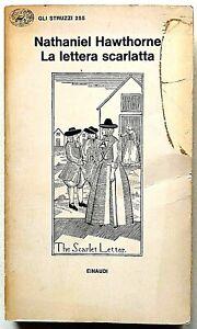 Nathaniel Hawthorne La lettera scarlatta Einaudi Struzzi 1982