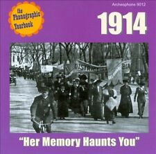 Her Memory Haunts You: 1914 - Various Artists (CD, Archeophone)-NEW