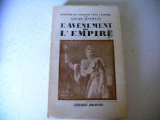 histoire CONSULAT EMPIRE L. Madelin AVENEMENT EMPIRE 1945
