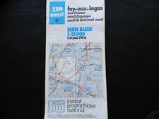 Carte IGN bleue  2319 ouest fay aux loges 1987