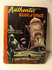 c1949 Authentic BOOK of SPACE 1st Ed Foreword by ARTHUR C CLARKE Science Fiction
