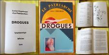"ENGELMAJER. Le Patriarche. ""DROGUES. Symptomatologie - Reflexions - Cures"" 1986."