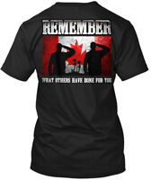 Canadian Military Remembrance - O/a Remember What Hanes Tagless Tee T-Shirt