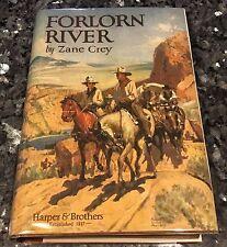 ZANE GREY, FORLORN RIVER 1923, 1ST EDITION H-B, 1ST EDITION, 1ST PRINT VG